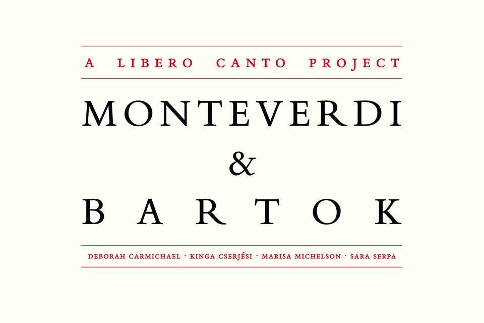Monteverdi and Bartok